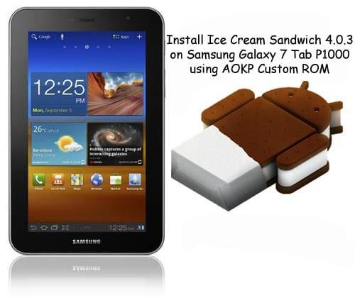Install Ice Cream Sandwich on Samsung Galaxy 7 Tab