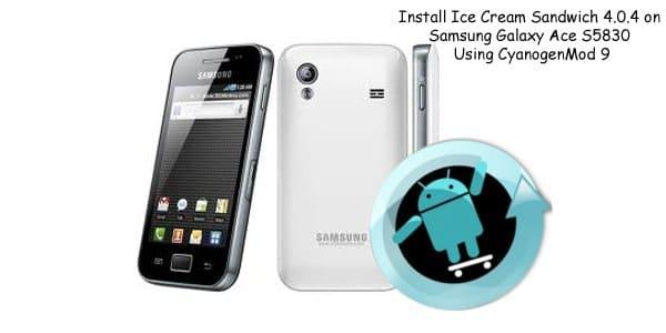 Install Ice Cream Sandwich on Samsung Galaxy Ace