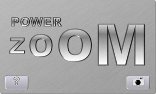 Power Zoom
