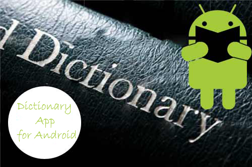 Dictionary Apps for Android Free Download