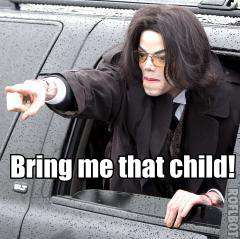 Bring That Child To Me- MJ