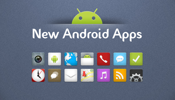 New Android Apps March